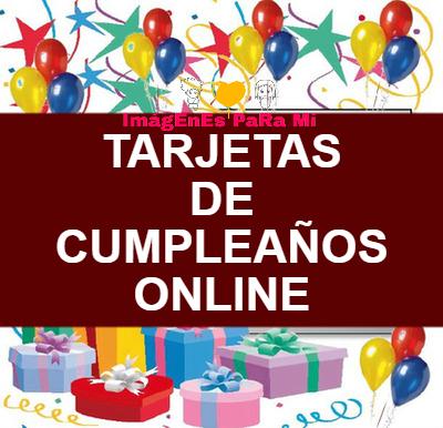 En este momento estás viendo Tarjetas de Cumpleaños Online: No dejes de compartir