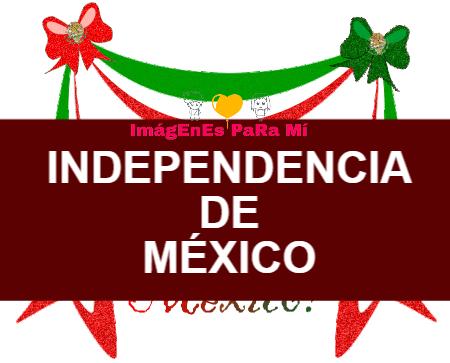 Independencia de México: Las Mejores Imágenes