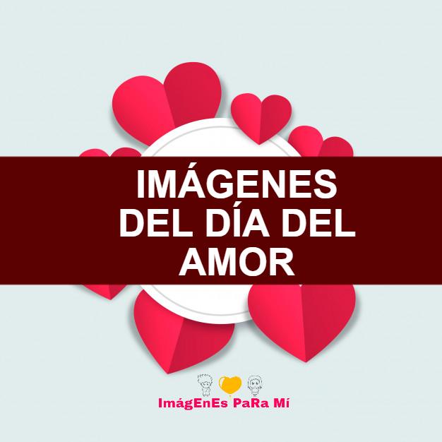Lee más sobre el artículo Imágenes del Día del Amor: Tiernas, Románticas y Alegres