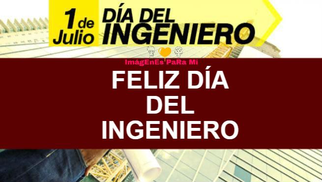 Feliz Día del Ingeniero: Tarjetas de felicitaciones y Saludos para Compartir