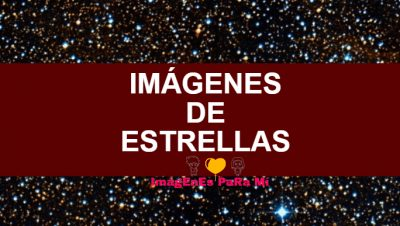Lee más sobre el artículo Imágenes de Estrellas: Lo Impresionante de nuestro Universo