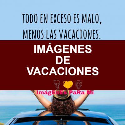 Lee más sobre el artículo Imágenes de Vacaciones: Las Más Increíbles